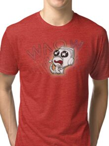 WAOW Tri-blend T-Shirt