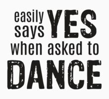 Easily Says YES when asked to DANCE by DanceAddict