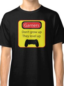 Gamers don't grow up Classic T-Shirt