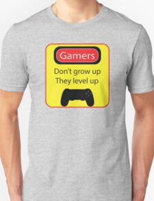 Gamers don't grow up T-Shirt