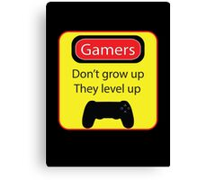 Gamers don't grow up Canvas Print