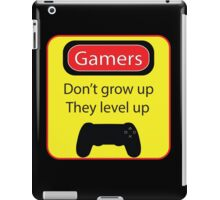 Gamers don't grow up iPad Case/Skin