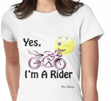 YES I'M A RIDER  Womens Fitted T-Shirt