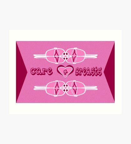 Care 4 Breasts Art Print