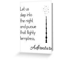 That flighty temptress, adventure (black) Greeting Card