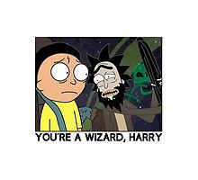 You're a wizard rick and morty by boostedartwork