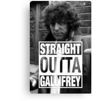 Straight Outta Gallifrey- BAKER Canvas Print