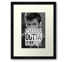 Straight Outta Gallifrey- TENNANT Framed Print