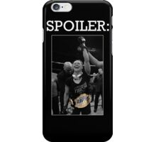 Spoiler Rousey Wins Version 1 iPhone Case/Skin