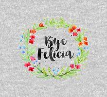 Bye Felicia Wreath Unisex T-Shirt