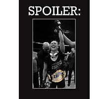 Spoiler Rousey Wins Version 1 Photographic Print