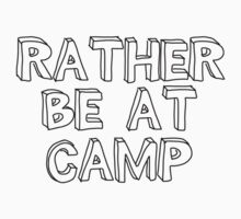 Rather be at camp by devon rushton
