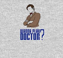 Wanna play Doctor? Womens Fitted T-Shirt