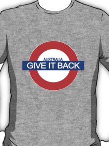 GIVE IT BACK T-Shirt