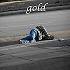 Gold- part3 of 3 piece essay by pleasedisperse
