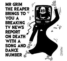 Mr Grim the Reaper ... Breaking TV News Photographic Print