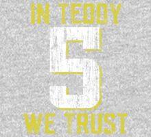 In Teddy We Trust One Piece - Long Sleeve