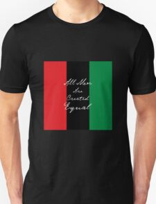 All Men Are Equal Afro Flag Unisex T-Shirt
