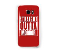 STRAIGHT OUTTA MORDOR Samsung Galaxy Case/Skin