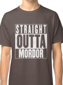STRAIGHT OUTTA MORDOR Classic T-Shirt