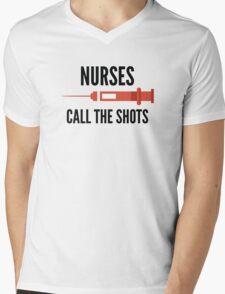Nurses Call The Shots Mens V-Neck T-Shirt