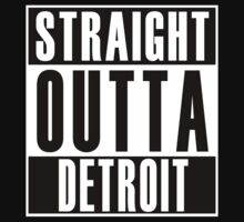 Straight Outta Detroit by thehiphopshop