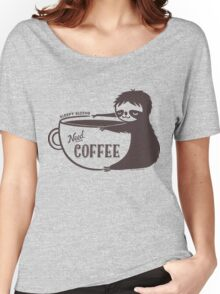 Sleepy Sloths Need Coffee  Women's Relaxed Fit T-Shirt