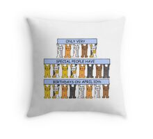 Cats celebrating birthdays on April 10th. Throw Pillow