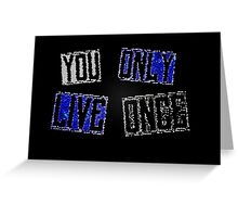 YOLO - You only live once Greeting Card