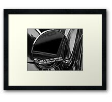 Objects In Mirror Are Probably Fords Framed Print