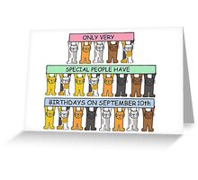 Cats celebrating Birthdays on September 10th. Greeting Card