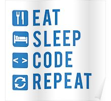 Eat Sleep Code Repeat BLUE Poster