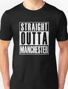 Straight Outta Manchester T-Shirt