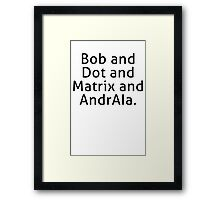 ReBoot - Bob and Dot and Matrix and AndrAIa (Black) Framed Print