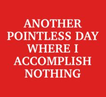 Another Pointless Day by AmazingVision