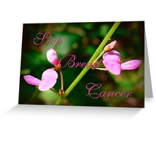 Stop Breast Cancer Greeting Card