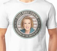 Elect Carly Fiorina Unisex T-Shirt