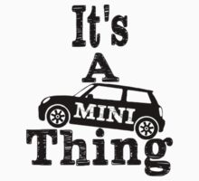 It's a Mini Thing by erinaugusta
