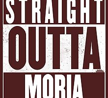 STRAIGHT OUTTA MORIA by Harry James Grout