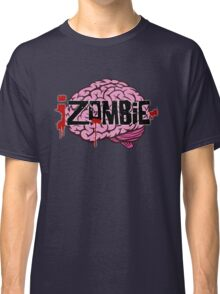 iZombie Brains Classic T-Shirt