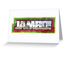 Jambo and Welcome!  Greeting Card