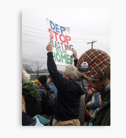 Stop Blasting Our Homes (Late 2009, West Virginia Protest) Canvas Print