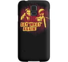 """Jules and Vincent """"Say wHat again"""" Samsung Galaxy Case/Skin"""
