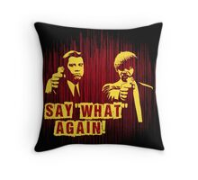 "Jules and Vincent ""Say wHat again"" Throw Pillow"