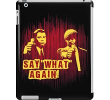 "Jules and Vincent ""Say wHat again"" iPad Case/Skin"