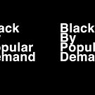 Black By Popular Demand by Harry James Grout