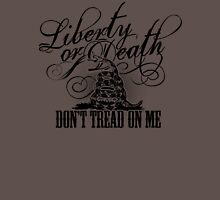 Liberty Or Death - Don't Tread On Me Unisex T-Shirt