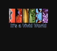 It's a Vivid World Mens V-Neck T-Shirt