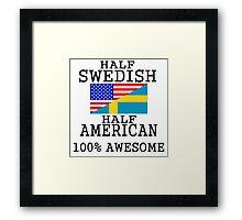 Half Swedish Half American Framed Print