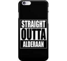 Straight OUTTA Alderaan iPhone Case/Skin